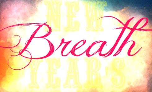 New Year Breath